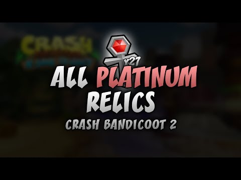 Crash Bandicoot 2 (PS4) All 27 Platinum Relic Times (Every Level) - Crash N. Sane Trilogy