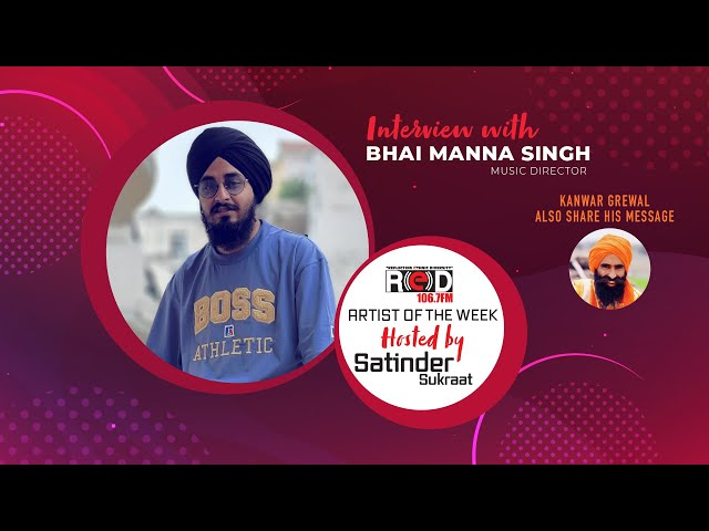 Bhai Manna Singh Young & Talented Music Director Joining Red Fm's Host Satinder Sukraat.