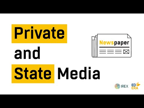 Traditional Media. Private and State Media | Very Verified: Online Course on Media Literacy
