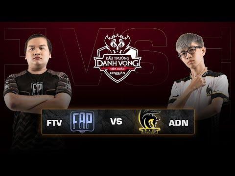 FAPTV vs ADONIS ESPORTS [Vòng 1][24.02.2019] - Đấu Trường Danh Vọng mùa Xuân 2019