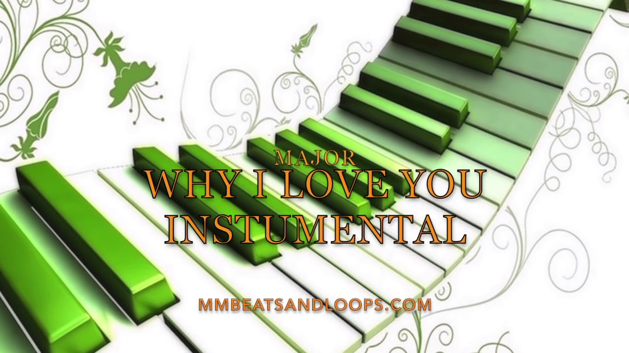 major-why-i-love-you-instrumental-master-mike