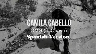 Camila Cabello - OMG (Cover Spanish / Español)
