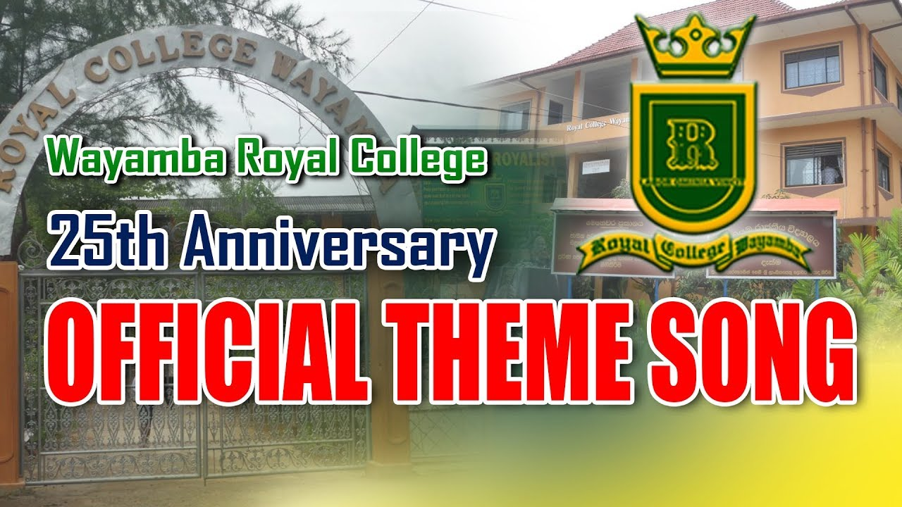 Siha Nada De - Wayamba Royal College Official Theme Song