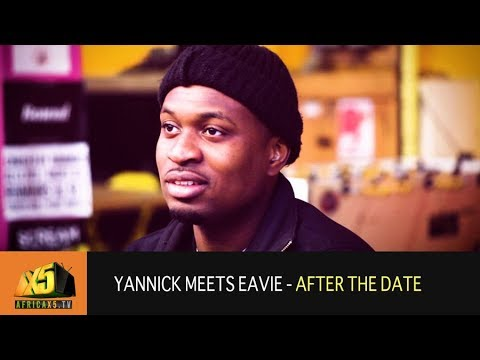 Love at First Sight - Yannick Speaks about Eavie (AFTER THE DATE)