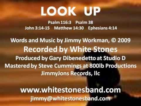 White Stones - Look Up