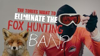 The Tories want to eliminate the hunting ban...?! (Kirk Ridge)