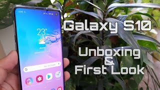 Samsung Galaxy S10 Unboxing & First Look Hindi