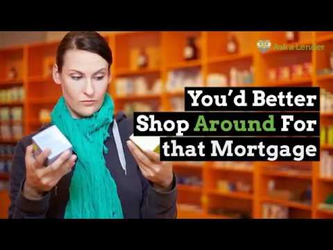 you'd-better-shop-around-for-that-mortgage- -ask-a-lender