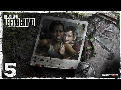 Смотреть прохождение игры The Last of Us: Left Behind. #5: Финал.
