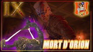SECRET IX - MORT D'ORION - NOUVELLE ETAPE [FR] - ZOMBIES !!  ║#BO4 #TNoZ║