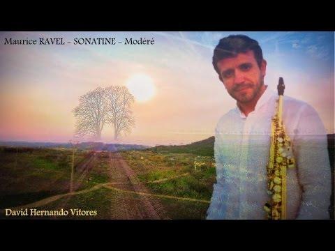 Maurice Ravel -  Sonatine  Mvt 1, Modéré - saxophone and piano - David Hernando Vitores.