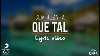 Baixar Sem ReZnha - Que Tal (LYRIC VIDEO) - CD Proposta Ousada