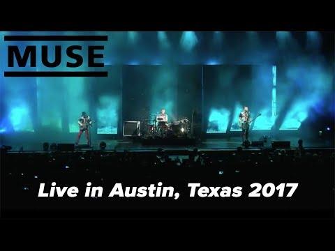 Muse Live in Austin 2017 [Austin360 Amphitheatre, TX, USA] Full