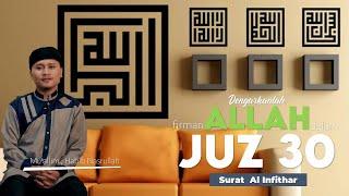 Murottal Al Qur an || Juz 30 : Surat Al Infithar || Mu'allim Habib Nasrullah  [Assalaam TVID]