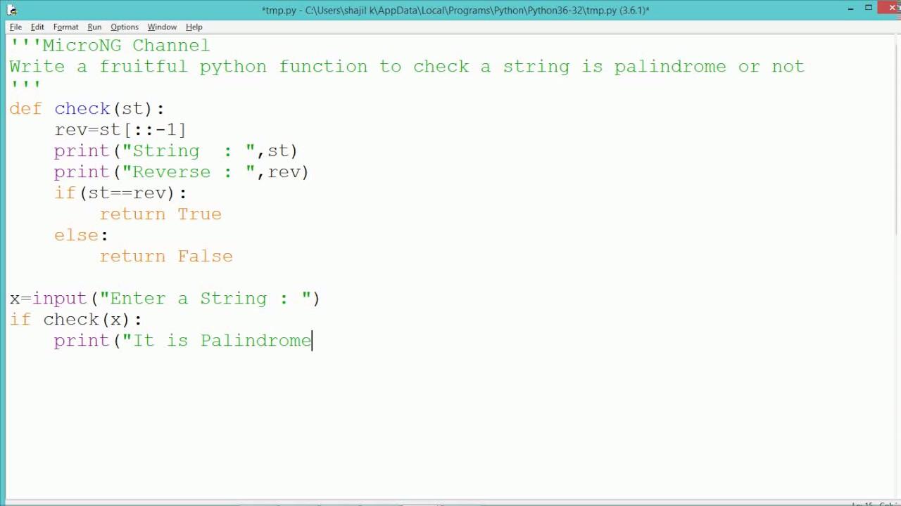 Python Program - String Palindrome or NOT?