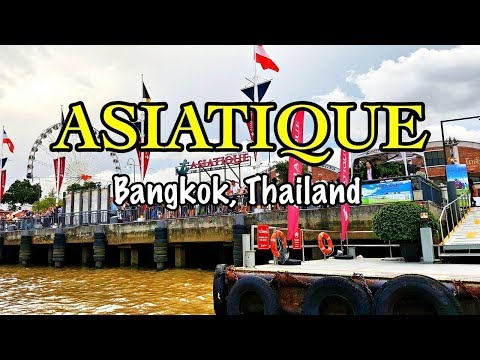 Food & Shopping at ASIATIQUE 🛍🍻- Bangkok, Thailand