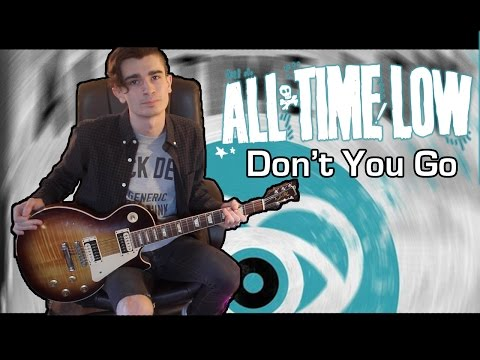 All Time Low - Don't You Go (Guitar & Bass Cover w/ Tabs) mp3