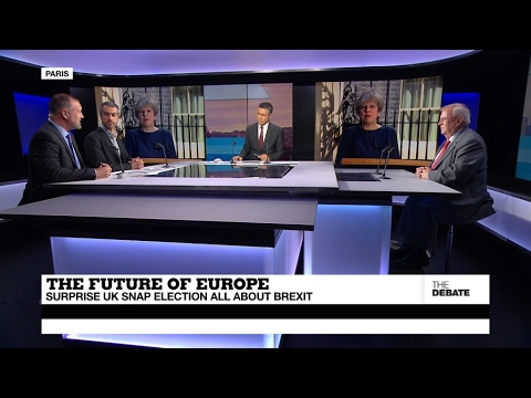 The Future of Europe: Surprise UK snap election all about Brexit (part 1)