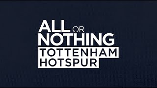 OFFICIAL TRAILER | ALL OR NOTHING: TOTTENHAM HOTSPUR