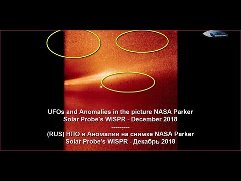 nouvel ordre mondial | UFOs and Anomalies in the picture NASA Parker Solar Probe's WISPR - December 2018