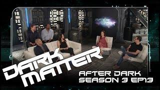 "After Dark | Dark Matter Season 3 Episode 13 ""Nowhere To Go"" | SYFY Australia | SYFY Australia"