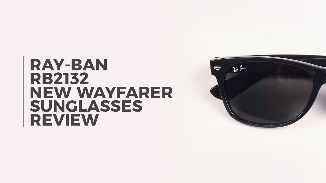1d3f61d5d14 Ray Ban RB2132 New Wayfarer Polarized Sunglasses Review ...