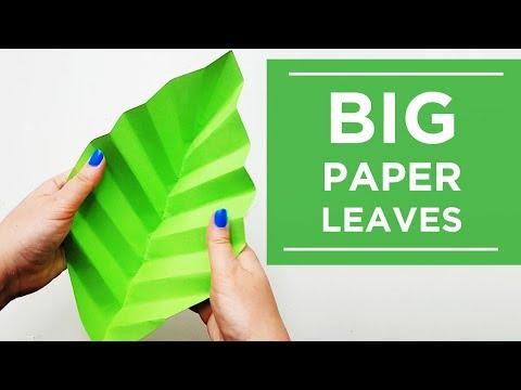 How to Make Paper Leaves, Huge Leaves Tutorial Easy DIY, Huge Flowers DIY