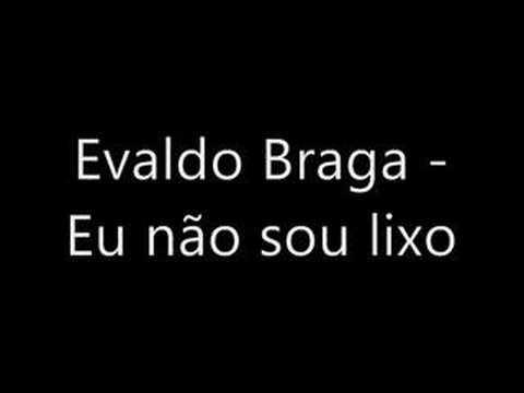 Evaldo Braga - Eu não sou lixo