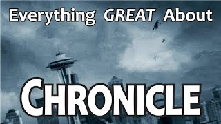 Everything GREAT About Chronicle! Thumb