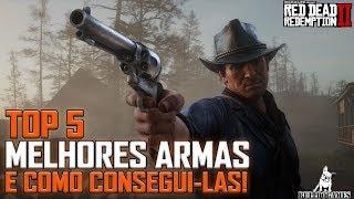 Red Dead Redemption 2 -  TOP 5 MELHORES ARMAS E COMO CONSEGUI-LAS!
