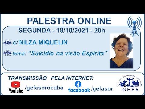Assista: Palestra Online - c/ NILZA MIQUELIN (18/10/2021)