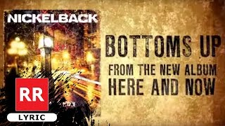 NICKELBACK - Bottoms Up (Lyric Video)