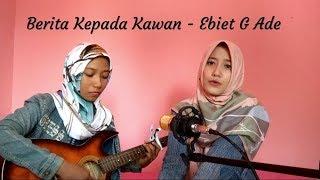 Video Berita Kepada Kawan - Ebiet G. Ade (Cover by Demee) download MP3, 3GP, MP4, WEBM, AVI, FLV Oktober 2018