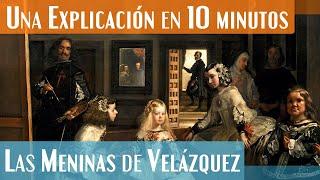 Una explicación de Las Meninas de Velázquez | Análisis Completo