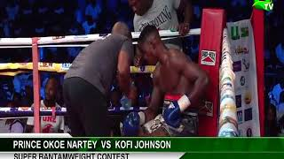Super Bantamweight Contest: Prince Okoe Nartey vs Kofi Johnson (Asamoah Gyan Fight Night 2)