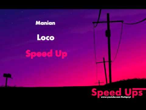 Manian  Loco Speed Up