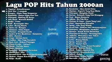Lagu POP populer Tahun 2000an