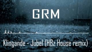 [HOUSE] Klingande - Jubel (HBz House Remix)