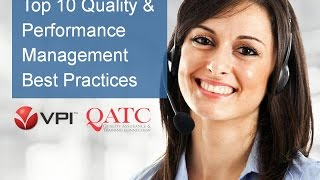 Top 10 Call Center Quality and Performance Management Best Practices(Hosted by QATC (http://www.QATC.org) and presented by solutions provider VPI (http://www.VPI-corp.com) The days of randomly monitoring call quality and ..., 2015-01-23T14:29:44.000Z)
