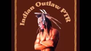 Indian Outlaw  -DJ.BJ.Ha