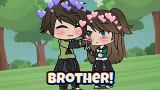 I love you, brother ❣️ | GLMM | Gacha Life Mini Movie