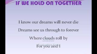 IF WE HOLD ON TOGETHER~Diana Ross