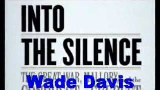 Wade Davis-Into the Silence-Bookbits author interview