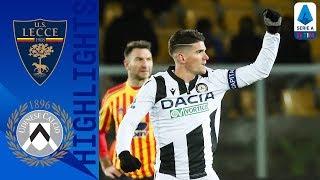 Lecce 0-1 Udinese | De Paul mette ko i padroni di casa a 2' dalla fine | Serie A TIM