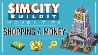SimCity BuildIt Tips & Tricks: Shopping 4 Money!