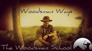 Gambar cover Woodsman Ways Part 17 (Some Words of Wisdom)