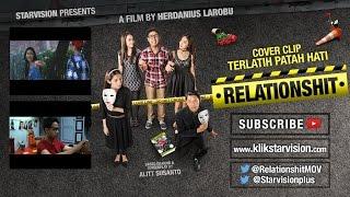 """RELATIONSHIT COVER CLIP  """"TERLATIH PATAH HATI"""""""