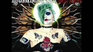 Los Carniceros Del Norte - Miss Muerte - Santa Sangre