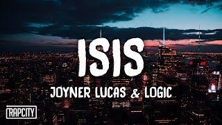 Joyner Lucas ft. Logic - ISIS (Lyrics)