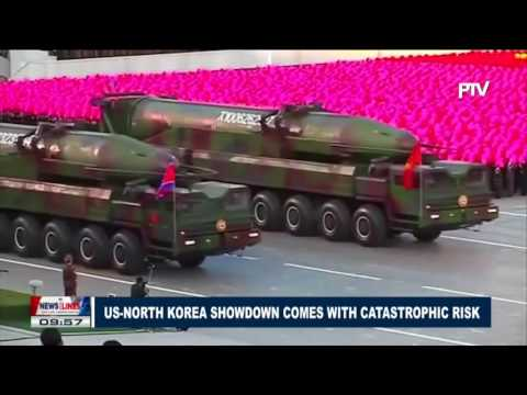 GLOBAL NEWS: U.S.-North Korea showdown comes with catastrophic risk